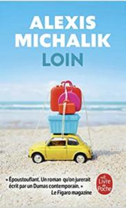 Couverture poche de Loin d'Alexis Michalik