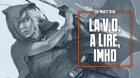 La V.O. à lire, imho - les comics du 25/08/2021