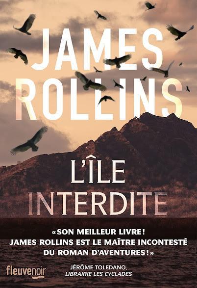 Chronique : L'Ile Interdite - James Rollins (Fleuve)