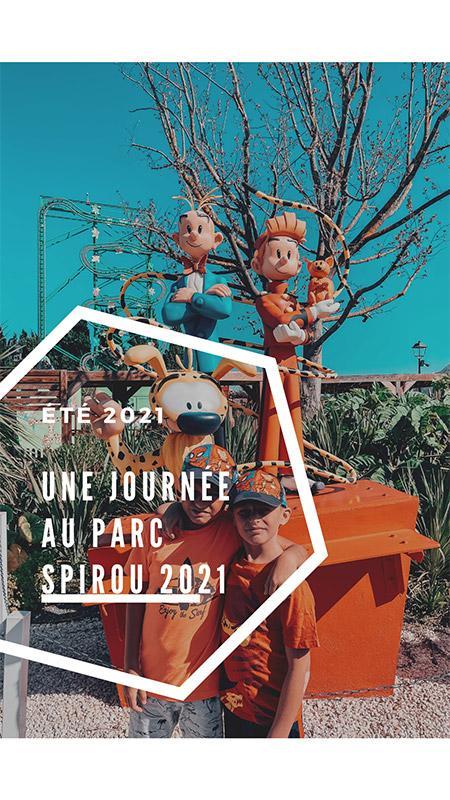 Notre journée au PARC SPIROU 2021