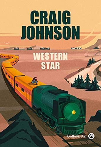 News : Western Star - Craig Johnson (Gallmeister)