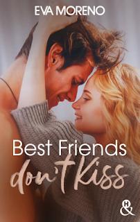 Best friends don't kiss d'Eva Moreno