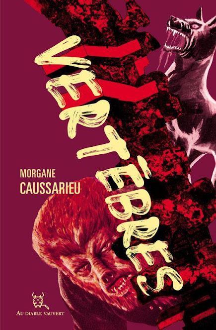 News : Vertèbres - Morgane Caussarieu (Au Diable Vauvert)