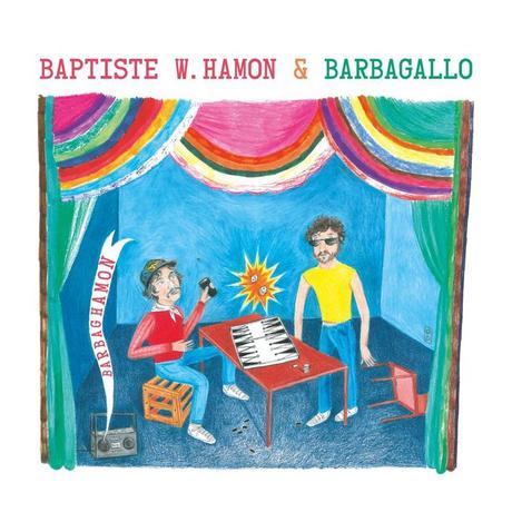 Baptiste W. Hamon & Barbagallo - Barbaghamon