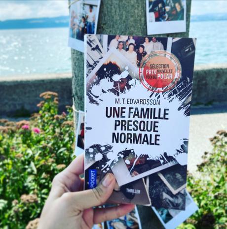 J'ai lu: Une famille presque normale de M. T. Edvardsson