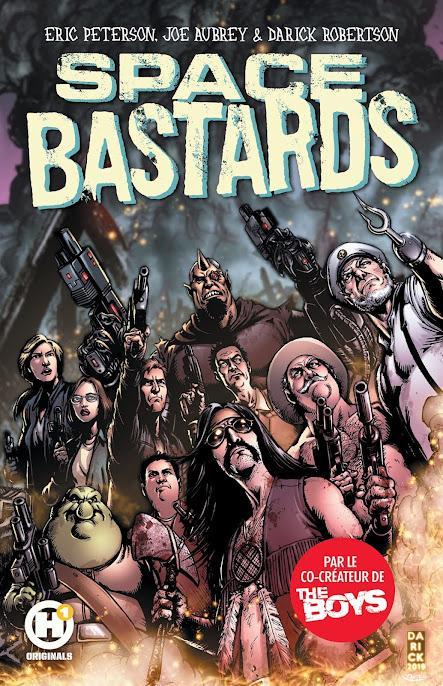 BD : Space Bastards - Eric Peterson, Joe Aubrey, Darick Robertson (H1)