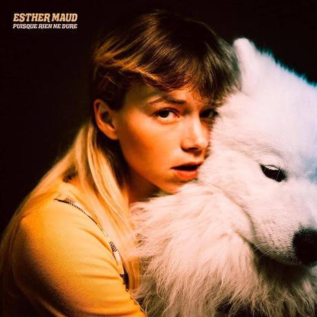 EP Puisque rien ne dure - Esther Maud