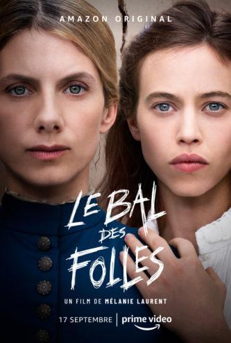 AMAZON : «Le bal des folles» de Mélanie Laurent