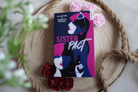 Sister Pact – Isa Lawyers& Samantha Morgan