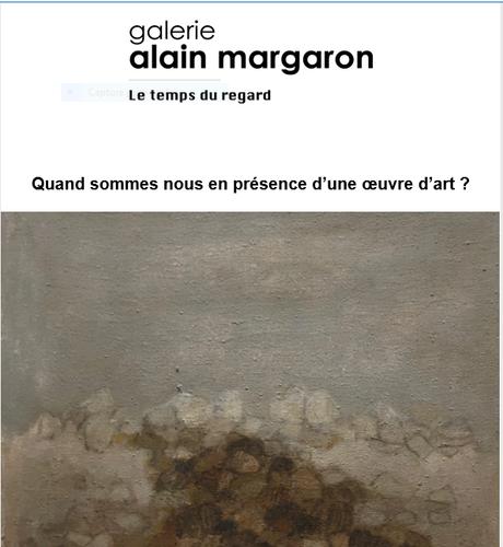 Galerie  Alain Margaron « Quand sommes nous en présence d'une œuvre d'art ? «