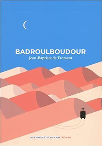 Badroulboudour de Jean-Baptiste de FROMENT
