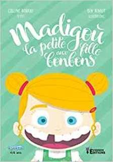 Madigou la petite fille aux bonbons (Colline Hoarau)