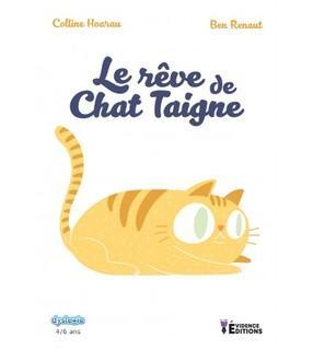 Le rêve de Chat Taigne (Colline Hoarau)
