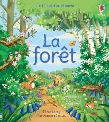 La forêt. Usborne – 2021 (Dès 4 ans)
