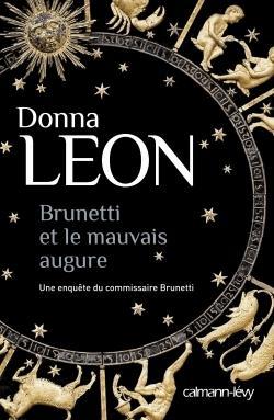 Brunetti et le mauvais augure de Donna Leon