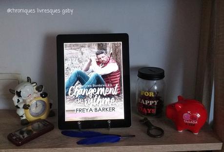 Aurores Boréales, tome 3 : Changement de rythme (Freya Barker)