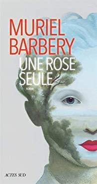 Une rose seule par Barbery