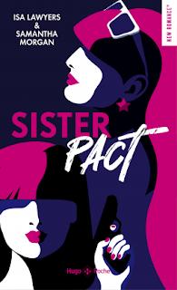 Sister pact d'Isa Lawyers et Samantha Morgan