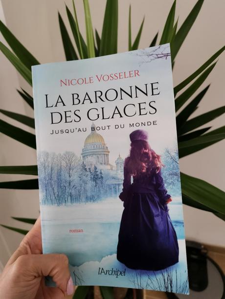 La Baronne des Glaces (Tome I) de Nicole Vosseler