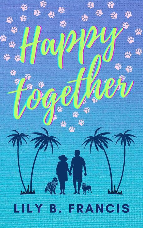 {Découverte} Club Lecture #12 : Happy Together, Lily B.Francis