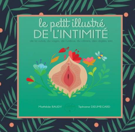Le petit illustré de l'intimité, M.Baudy & T.Dieumegard