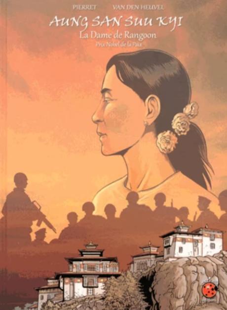 Aung San Suu Kyi : La Dame de Rangoon