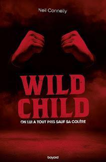 Wild Child de Neil Connelly