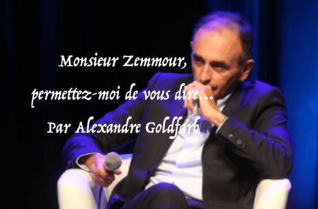 Monsieur Zemmour, permettez-moi de vous dire…