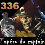 L'apéro du Captain #336 : L'Aspergomancienne et le Leprechaun