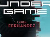 Undergame Fabien Fernandez