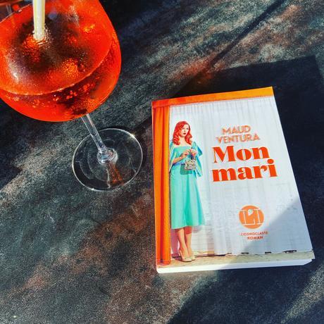 J'ai lu: Mon mari de Maud Ventura