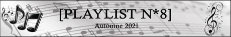 [Playlist #8] Automne 2021