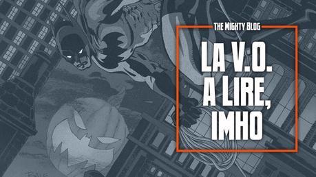 La V.O. à lire, imho - les comics du 13/10/2021
