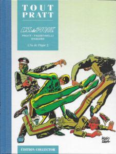 L'As de Pique 2 (Ongaro,Pratt) – Editions Altaya – 12,99€