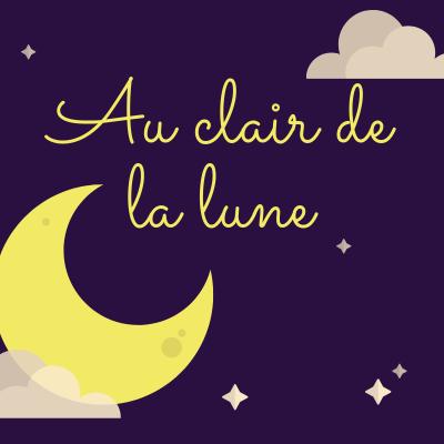 Au Clair De La Lune Mon Ami Pierrot Paroles De Chanson Tete A Modeler