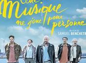 CETTE MUSIQUE JOUE POUR PERSONNE film Samuel Benchetrit Cinéma Septembre 2021
