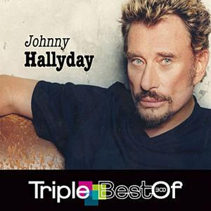 Johnny Hallyday: Son triple Best Of